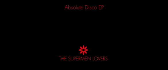 supermen-lovers fessee musicale news disco