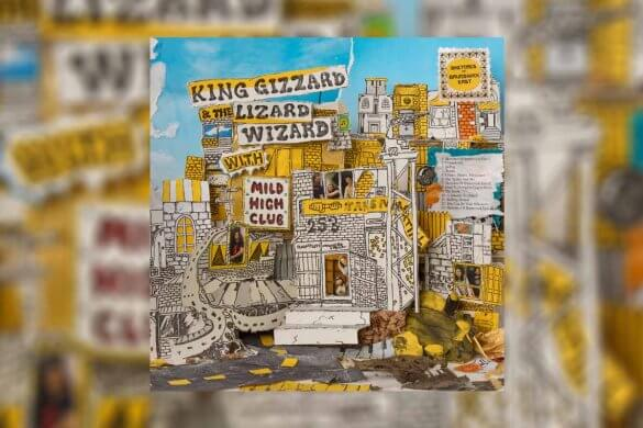 King Gizzard & The Lizzard Wizzard Mild High Club