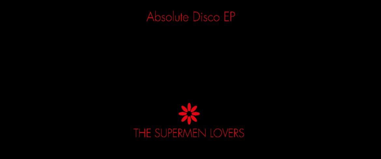 supermen-lovers fessee musicale news disco
